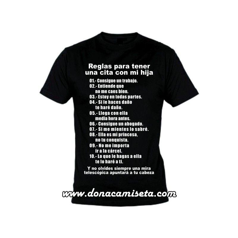 ec6950b191a0a Camiseta MC Reglas para tener una cita con mi hija ...