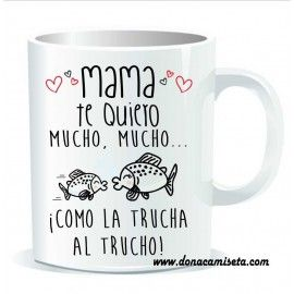 Taza Mamá te quiero mucho