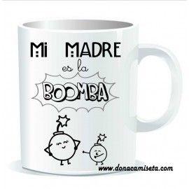 Taza Mi Madre es la bomba