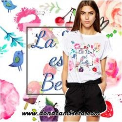 Camiseta La Vie Est Belle