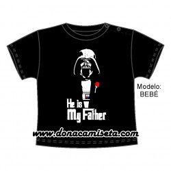 Camiseta Bebé / Niño He is my father (Darth Vader)