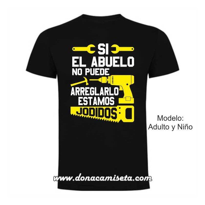 Camiseta Si el abuelo no puede arreglarlo ebed2d745abc4