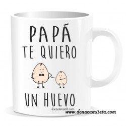 Taza Papá te quiero un huevo