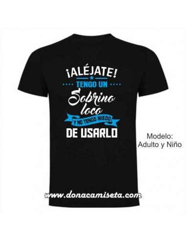 5331154e5 Camiseta Tengo un Sobrino Loco