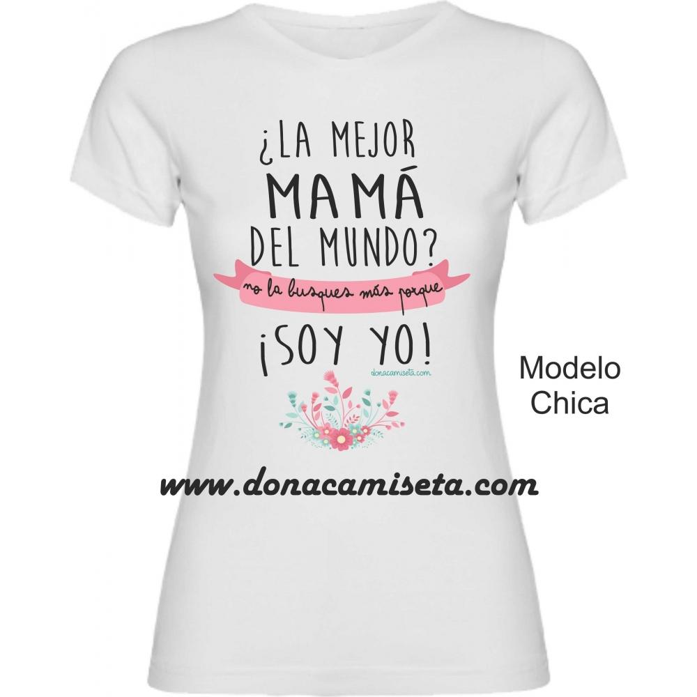 00d89c7fe Camiseta La mejor Mamá del mundo
