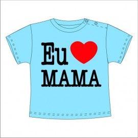 Camiseta MC Bebé Eu Amo Mama