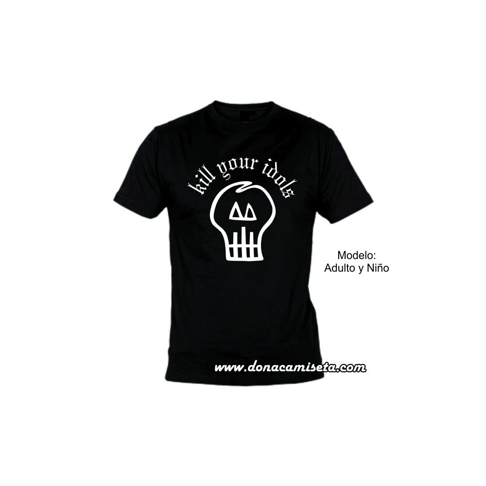 Camiseta calavera Kill Your Idols