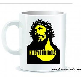 Taza Kill Your Idols