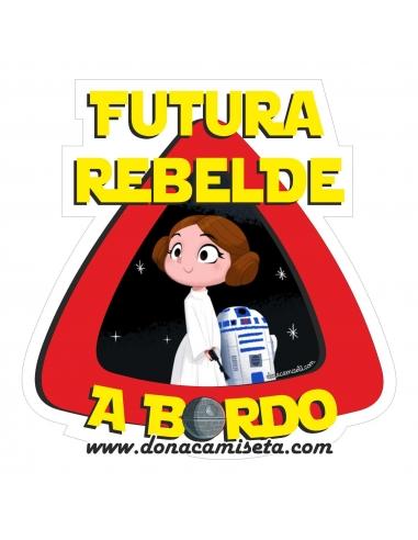Pegatina Bebé a bordo Futura Rebelde...