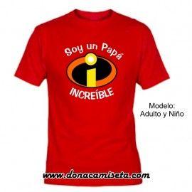 Camiseta MC Soy un Papá Increíble