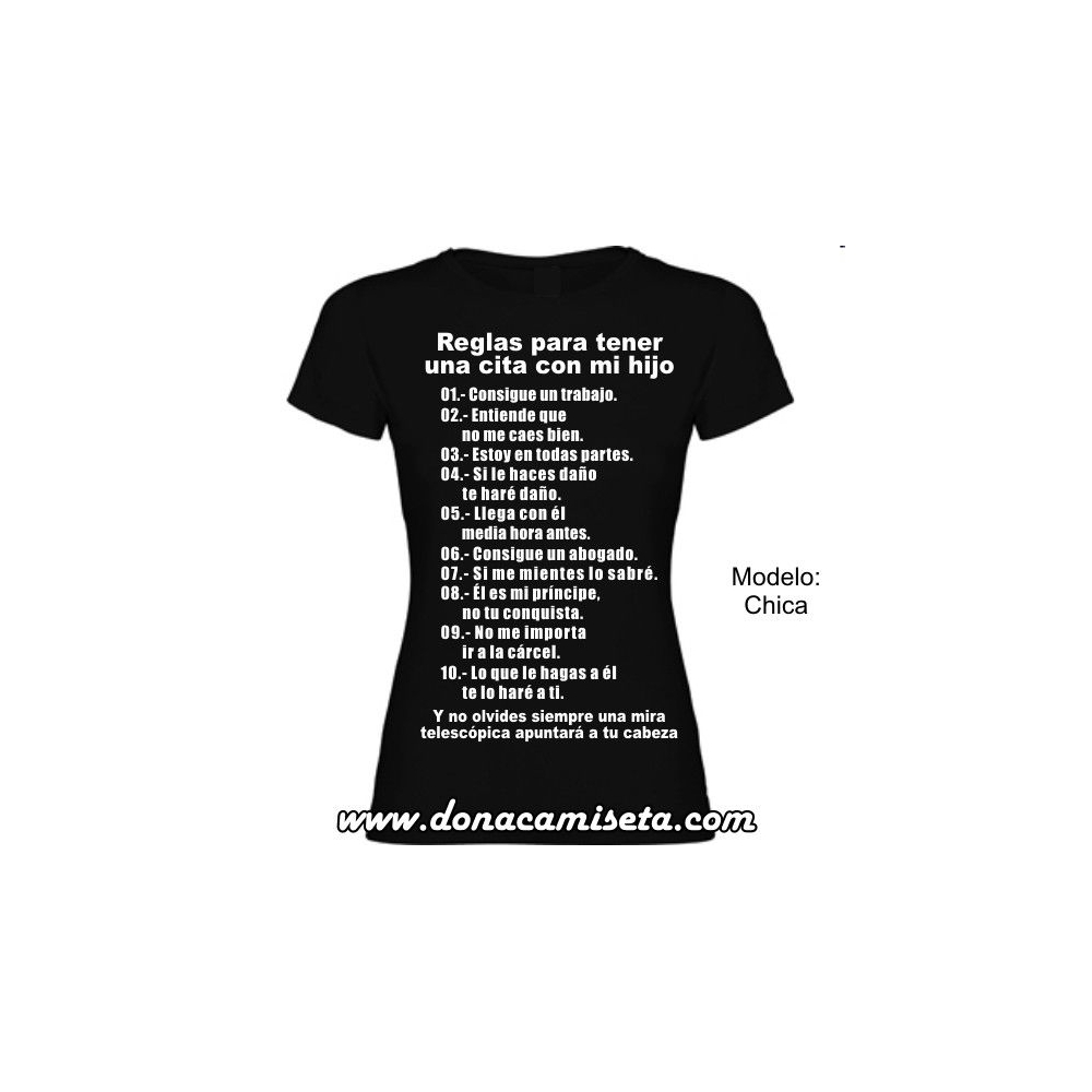 Camiseta MC Reglas para tener una cita con mi hijo