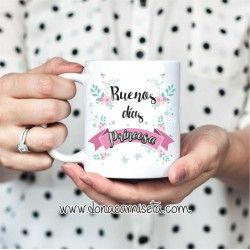 Taza Buenos días Princesa