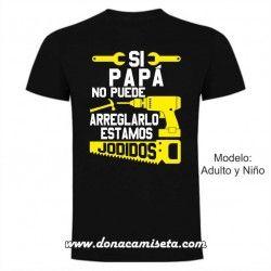 Camiseta Si Papá no puede arreglarlo