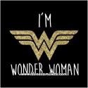 Camiseta Im Wonder Woman