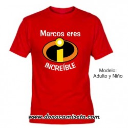 Camiseta Personalizable Increible
