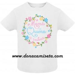 Camiseta Mamá te quiero a Rabiar Bebé / Niño