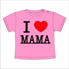 Camiseta MC Bebé I Love Mama