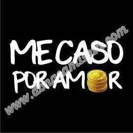 Camiseta MC Unisex Me caso por amor