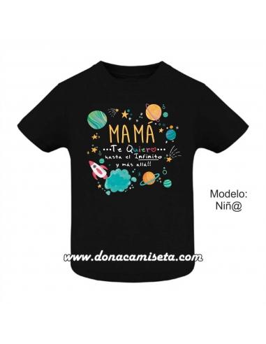Camiseta Mamá Te quiero hasta el...