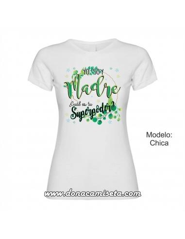Camiseta Yo soy Madre, cuál es tu...