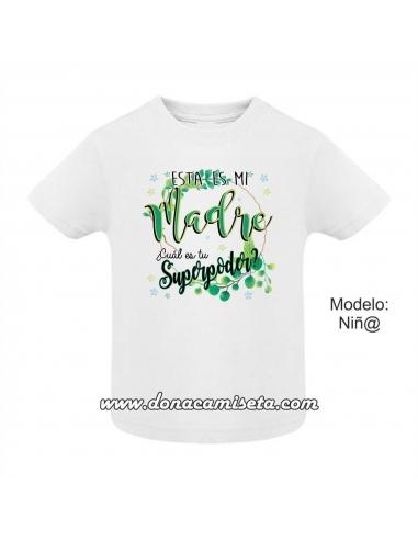 Camiseta esta es mi Madre, cuál es tu...