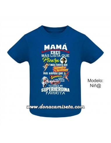 Camiseta Mamá mi Superheroína...